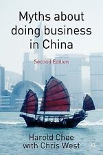 Myths about Doing Business in China by Harold Chee (2007, Paperback, Revised)