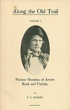 Along the Old Trail by Rainey PB 1971 Pioneer Sketches of Arrow Rock Missouri W1