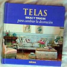 TELAS - IDEAS Y TRUCOS PARA CAMBIAR LA DECORACIÓN - MICASA 1999 - VER INDICE