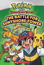Pokemon Johto Chapter Book #2: The Battle for Sunnyshore Tower, Scholastic, Good