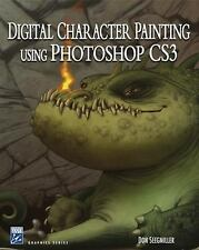 Digital Character Painting Using Photoshop CS3 by Don Seegmiller (2007, Paperbac