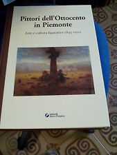 LIBRO PITTORI DELL'OTTOCENTO IN PIEMONTE 1895-1920 UNICREDIT 2003