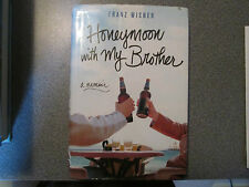 Honeymoon with My Brother : A Memoir by Franz Wisner Signed First Edition