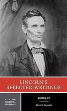 Lincoln's Selected Writings by Abraham Lincoln (2014, Paperback)