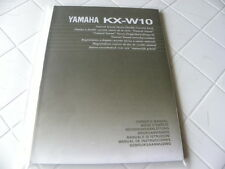 Yamaha KX-W10 Owner's Manual  Operating Instructions Istruzioni   New