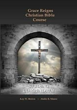 Born Again Truths, LLC Ser.: Grace Reigns Christian Bible Course STUDENT...
