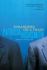 NEW - Strangers on a Train by Highsmith, Patricia