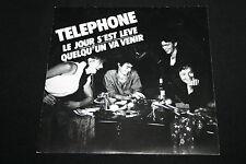"""TELEPHONE   SP 45T 7""""   LE JOUR S'EST LEVE   1985"""