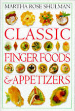 CLASSIC FINGER FOOD & APPETIZERS, MARTHA ROSE SHULMAN