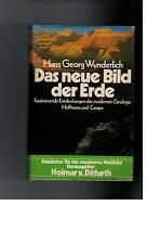 Hans Georg Wunderlich - Das neue Bild der Erde - 1975