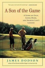 A Son of the Game: A Story of Golf, Going Home, and Sharing Life's Les-ExLibrary