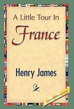 A Little Tour In France, Literary, Essays & Travelogues, Literature, Henry James