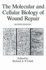 The Molecular and Cellular Biology of Wound Repair (2013, Paperback)