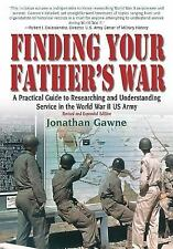NEW...Finding Your Father's WAR, Jonathan Gawne (Paperback 2013)