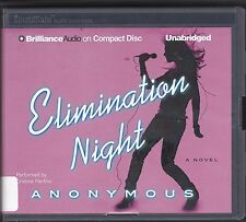 Elimination Night by Anonymous (2013, CD, Unabridged) Talent Show Machine Novel