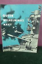 a very nice  WWII HMSO Queen Wilhelmina's Navy 1944 VGC
