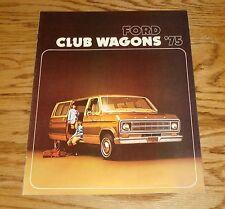 Original 1975 Ford Club Wagon Sales Brochure 75