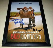 "BAD GRANDPA SIGNED & FRAMED 12""X8"" POSTER JACKASS JOHNNY KNOXVILLE JACKSON"