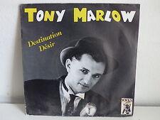 TONY MARLOW Sestination désir CA 94892