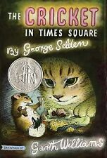 Chester Cricket and His Friends Ser.: The Cricket in Times Square by George...