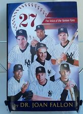 27 : The Voice of the Yankee Fans by Joan Fallon (2006, Hardcover)