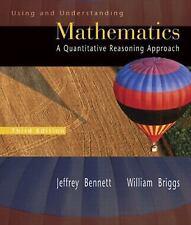 Using and Understanding Mathematics: A Quantitative Reasoning Approach Bennett,