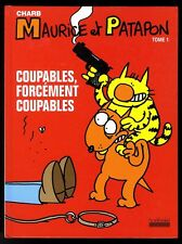 MAURICE ET PATAPON TOME 1   COUPABLES, FORCEMENT COUPABLES   eo HOEBEKE