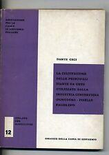 D.Ceci # LA COLTIVAZIONE DELLE PRINCIPALI PIANTE DA ORTO # Chiappetta 1971