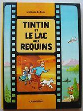 Tintin et le Lac aux requins HERGE éd Casterman 1973 EO