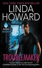 Troublemaker by Linda Howard (2016, Paperback)