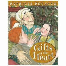 GIFTS OF THE HEART by Patricia Polacco NEW children's Christmas Picture Book