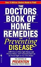 The Doctors Book of Home Remedies for Preventing Disease  Mass Market Paperback