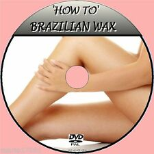BRAZILIAN WAX  DVD TUTORIAL EASY TO FOLLOW BY EXPERTS WAXING 4 BEGINNERS NEW