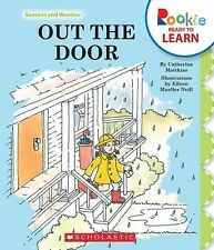 Out the Door (Rookie Ready to Learn: Seasons and Weather)