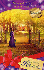 Housemaid Heiress by Elizabeth Beacon (Paperback, 2007)