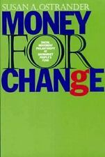 Money For Change: Social Movement Philanthropy at the Haymarket People-ExLibrary