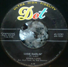 "* * SALE! ROBIN LUKE #5 ROCKABILLY HIT ""SUSIE DARLIN"" M- GEM 45 w/COMPANY SLEEVE"