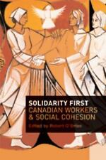 Solidarity First: Canadian Workers and Social Cohesion