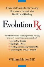 Evolution Rx: A Practical Guide to Harnessing Our Innate Capacity for Health and