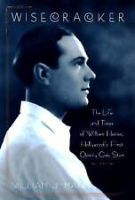 Wisecracker: The Life and Times of William Haines, Hollywood's First Openly Gay