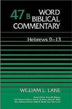 Word Biblical Commentary, Vol. 47b, Hebrews 9-13 by William L. Lane