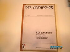 Bambini Coro + pianoforte Note: il Samaritaner-SPARTITO