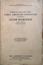 1924 – FOURTH SALE OF FINE EARLY AMERICAN FURNITURE GATHERED BY JACOB MARGOLIS