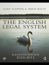 The English Legal System 2010-2011 by Gary Slapper and David Kelly (2010,...