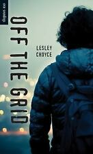 Orca Soundings: Off the Grid by Lesley Choyce (2015, Paperback)
