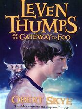 Leven Thumps Gateway to Foo  by Obert Skye AUTHOR SIGNED COPY PAPERBACK CHILDREN