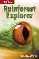 RAINFOREST EXPLORER  / Englische Kinderbücher / DK READS / Lesen + Wissen