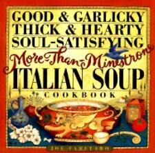 Good & Garlicky, Thick & Hearty, Soul-Satisfying, More-Than-Minestrone-ExLibrary