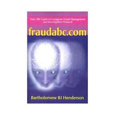 fraudabc.com: Your ABC Guide to Corporate Fraud Management and Investigation Pro