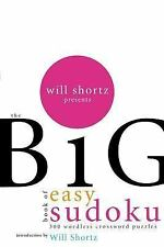 Will Shortz Presents The Big Book of Easy Sudoku: 300 Wordless Crossword Puzzle